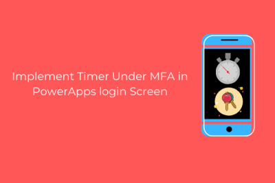 Timer Under MFA in PowerApps