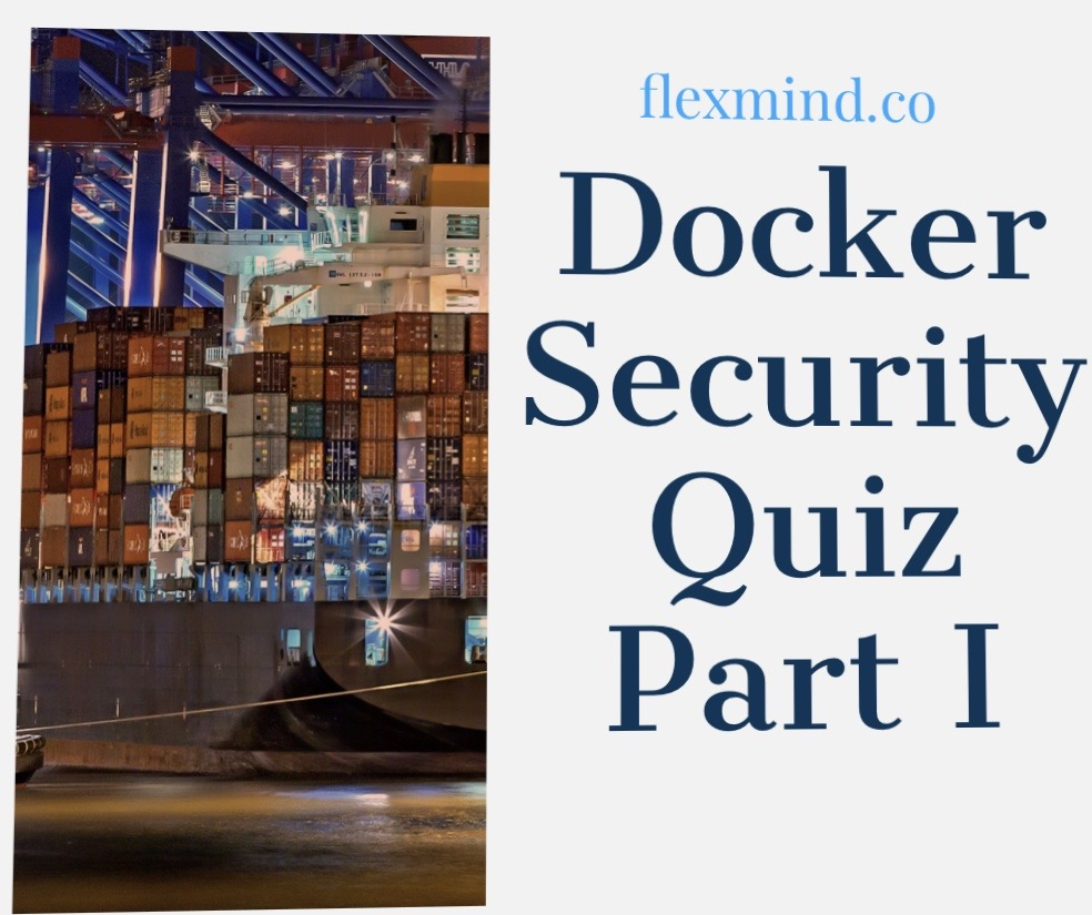 Docker Security quiz Part I
