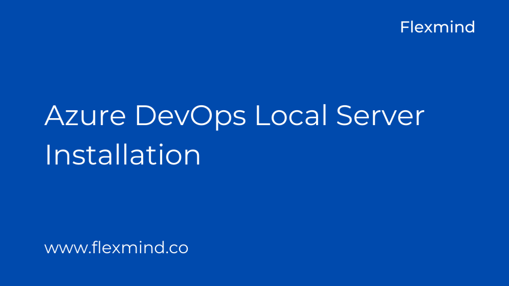 Azure DevOps Local Server