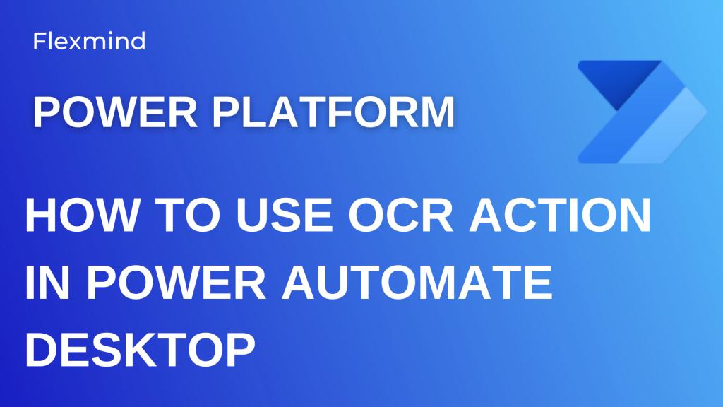 OCR in Power Automate Desktop