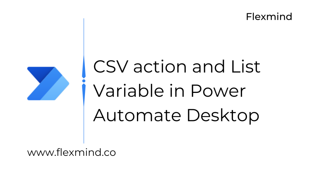 CSV and List in PAD